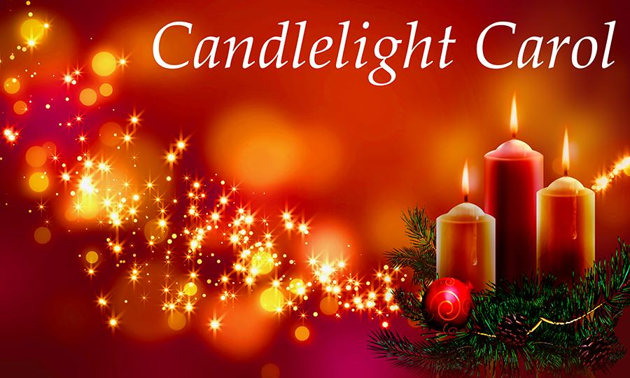 Candlelight Carol Dec 21, 2018 at 5:30pm