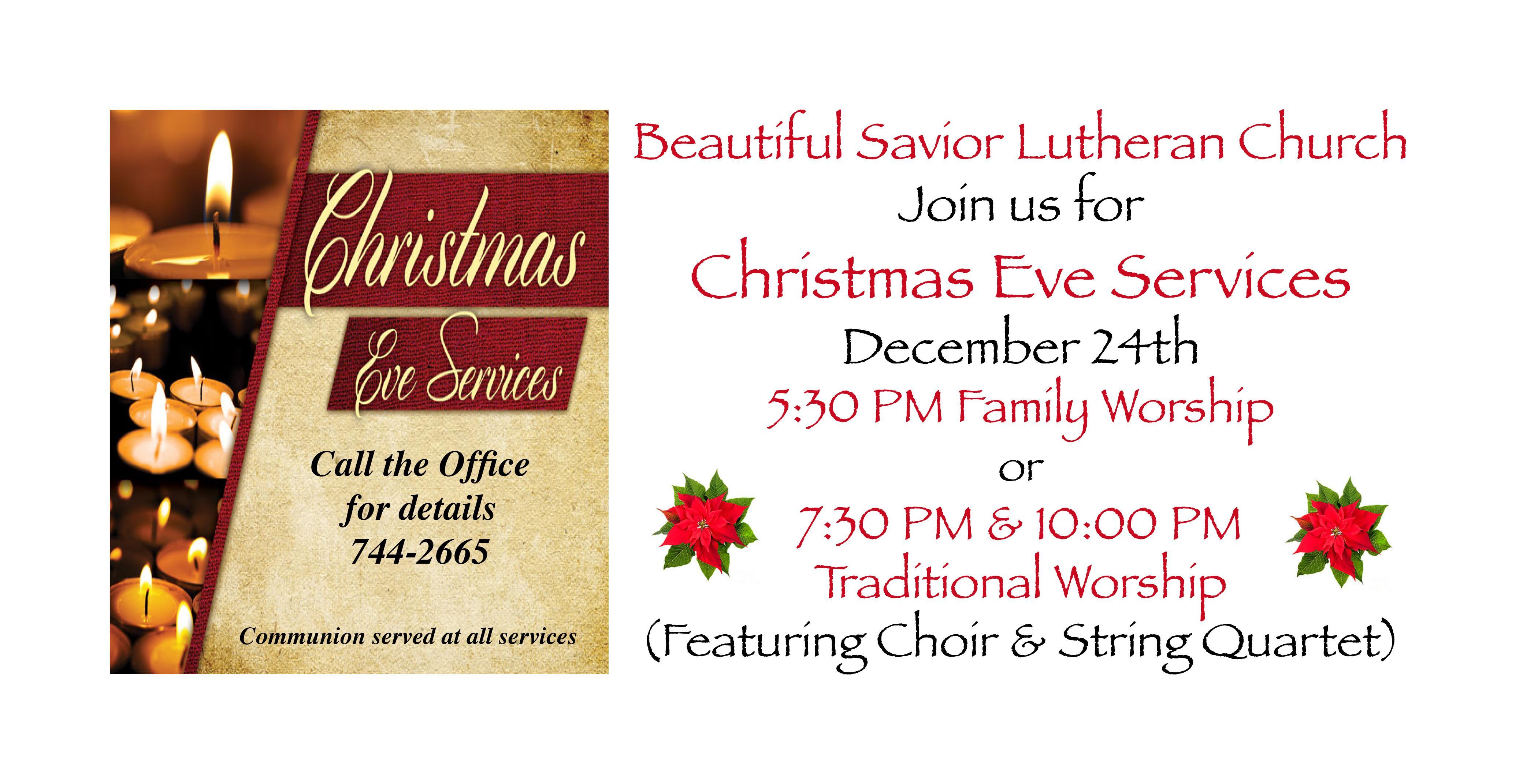 Christmas Eve Late Service Beautiful Savior Lutheran Church Academy