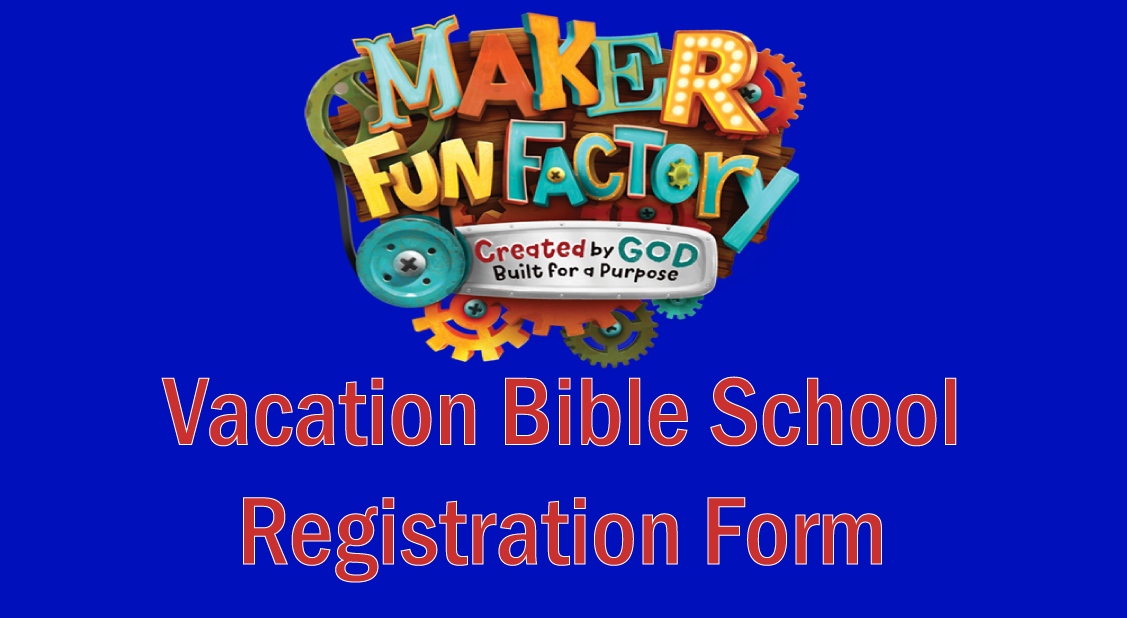 Link to Vacation Bible School registration Form
